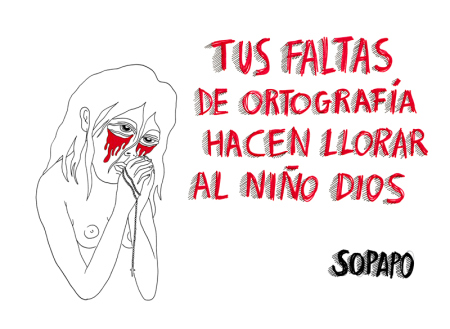 """Portada del fanzine """"Tus faltas de ortografía hacen llorar al niño dios"""" de Sabina Urraca"""